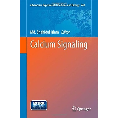 Calcium Signaling Advances In Experimental Medicine And Biology, New Book (9789400728875)