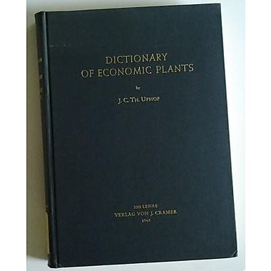 Dictionary Of Economic Plants (9783768200011)
