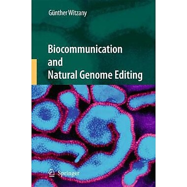 Biocommunication And Natural Genome Editing (9789048133185)