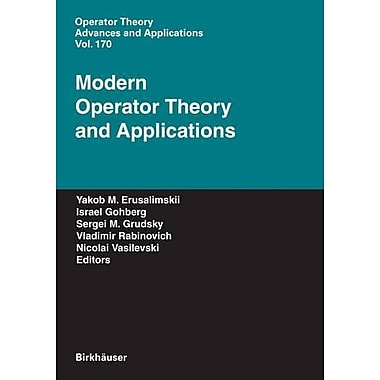 Modern Operator Theory And Applications The Igor Borisovich Simonenko Anniversary Volume Operator Theo (9783764377366)