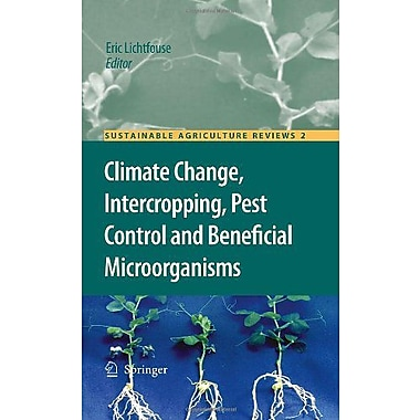 Climate Change Intercropping Pest Control And Beneficial Microorganisms Sustainable Agriculture Review, New Book (9789048127153)