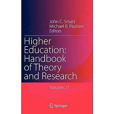 Higher Education Handbook Of Theory And Research Volume 27 (9789400729490)