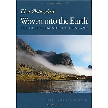 Woven Into The Earth Textile Finds In Norse Greenland None, New Book (9788772889351)