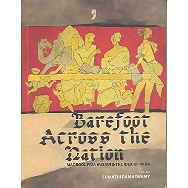 Barefoot Across The Nation M F Husain And The Idea Of India, Used Book (9789380403113)