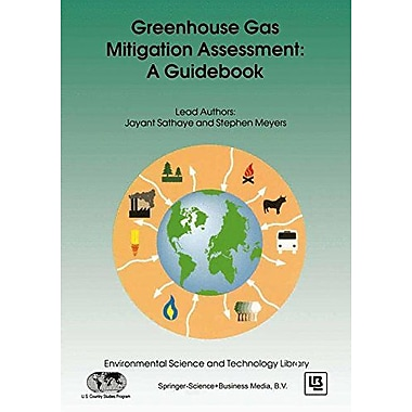 Greenhouse Gas Mitigation Assessment A Guidebook Environmental Science And Technology Library, New Book (9789048146345)