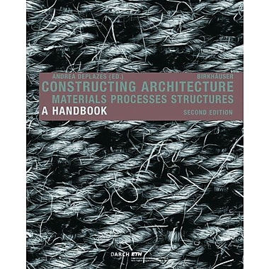Constructing Architecture Materials Processes Structures, New Book (9783764386306)