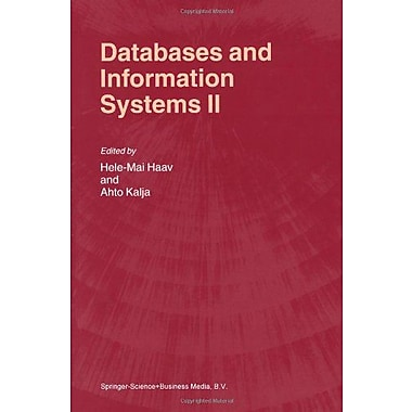 Databases And Information Systems Ii Fifth International Baltic Conference Baltic Dbampis2002 Tallinn (9789048161829)