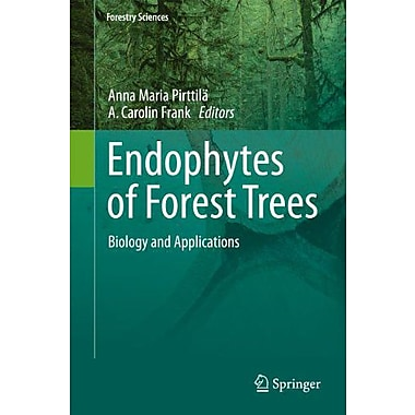 Endophytes Of Forest Trees Biology And Applications Forestry Sciences, Used Book (9789400715981)