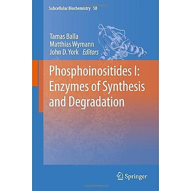Phosphoinositides I Enzymes Of Synthesis And Degradation Subcellular Biochemistry, New Book (9789400730113)
