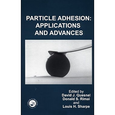 Particle Adhesion: Applications and Advances, New Book (9789056997250)