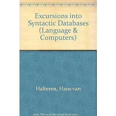 Excursions Into Syntactic Databases.(Language and Computers 21), New Book (9789042003330)