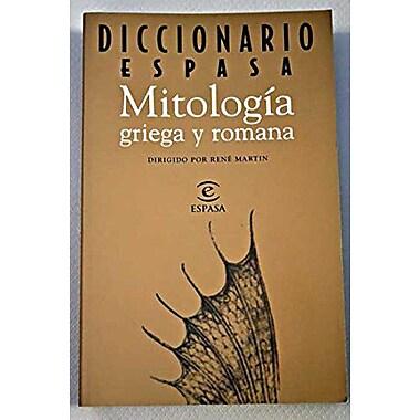 Mitologia Griega y Romana - Diccionario Espasa (Spanish Edition), New Book (9788423992287)