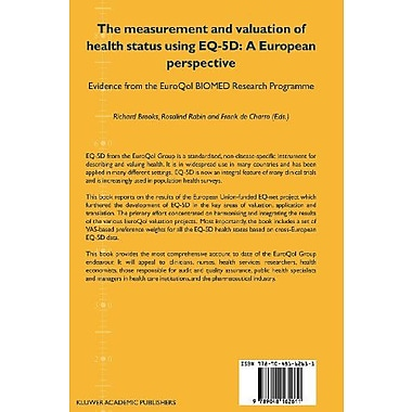 The Measurement and Valuation of Health Status Using EQ-5D: A European Perspective: Evidence from the EuroQ (9789048162611)