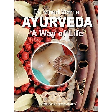 Ayurveda: A Way of LIfe, New Book (9788190172271)