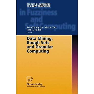 Data Mining, Rough Sets and Granular Computing, New Book (9783790814613)