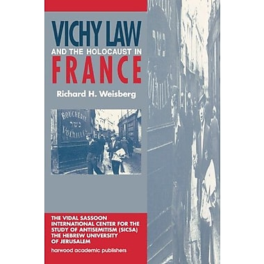 Vichy Law and the Holocaust in France (Studies in Antisemitism), Used Book (9789057023194)