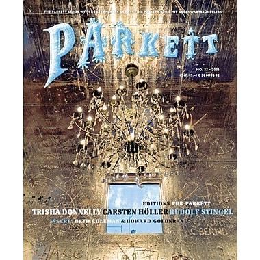 Parkett No. 77 Trisha Donnelly, Carsten Holler, Rudolf Stingel, New Book (9783907582374)
