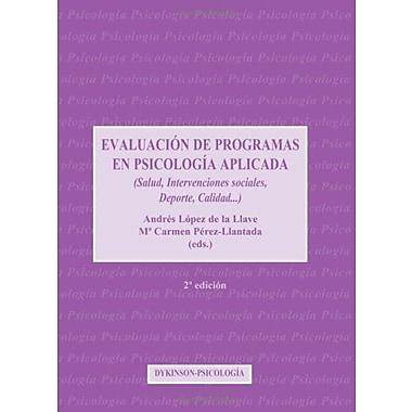 Evaluación De Programas En Psicología Aplicada. 2ª (Spanish Edition), Used Book (9788497727235)