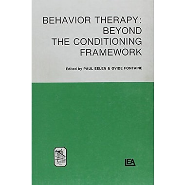 Behaviour Therapy: Beyond the Conditioning Framework (Louvain psychology series studia psychologica), New Book (9789061861973)