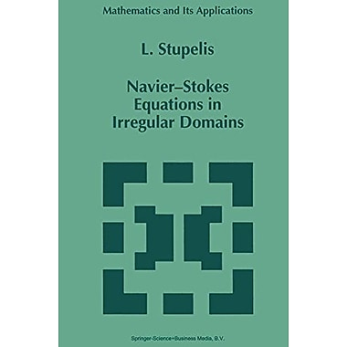 Navier-Stokes Equations in Irregular Domains (Mathematics and Its Applications), Used Book (9789048145621)