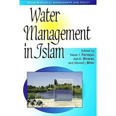 Water Management in Islam (Water Resources Management and Policy Series), Used Book (9789280810363)