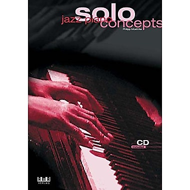 Jazz Piano Solo Concepts [With Cd] (9783932587665)