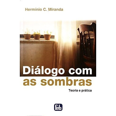 DiAlogo com as Sombras (Portuguese Edition), New Book (9788573286113)