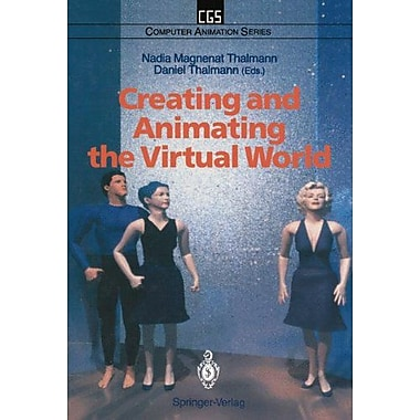 Creating and Animating the Virtual World (Computer Animation Series), Used Book (9784431700937)