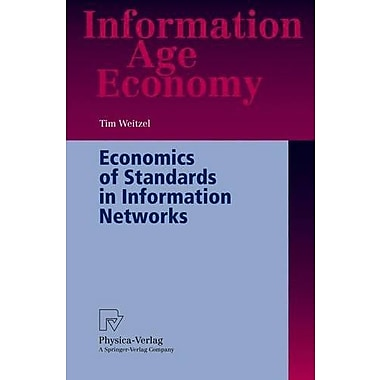 Economics of Standards in Information Networks (Information Age Economy), Used Book (9783790800760)
