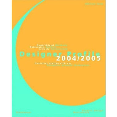 Designer Profile 2004/2005 Designers Present Themselves Volume 2, New Book (9783936560176)
