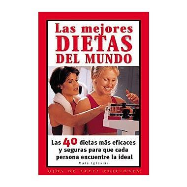 Las Mejores Dietas Del Mundo / The Best Diets In The World (Spanish Edition) (9788496138056)