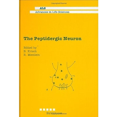 The Peptidergic Neuron (Advances in Life Sciences), Used Book (9780727726094)