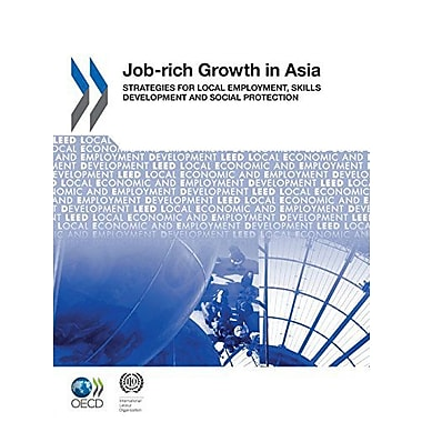Local Economic and Employment Development (Leed) Job-rich Growth in Asia: Strategies for Local Employment,, Used (9789264110977)