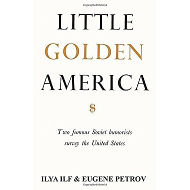 Little Golden America: two famous Soviet humorists survey the United States, New Book (9784871876742)