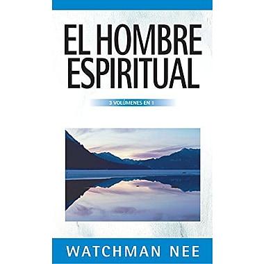 El Hombre Espiritual - 3 Volumenes En 1 (Spanish Edition) (9788482673394)
