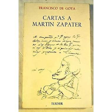Cartas a Martin Zapater (Coleccion Turner) (Spanish Edition), New Book (9788475060538)