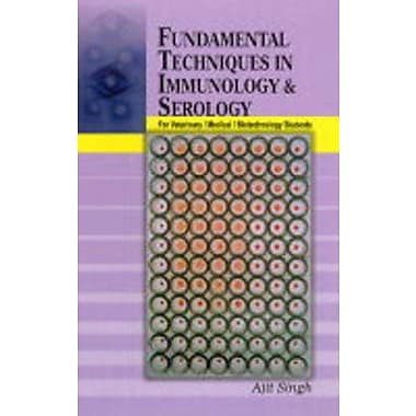 Fundamental Techniques In Immunology And Serology (9788185860909)