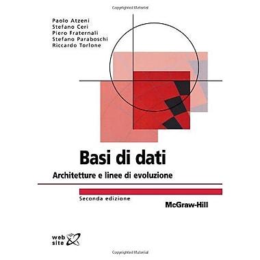 Basi Di Dati Seconda Edizione: Architetture E Linee Di Evoluzione (Italian Edition) (9788838663703)