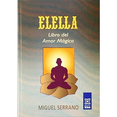 Elella: Libro Del Amor Magico/ Book of Magical Love (Horus) (Spanish Edition), New Book (9789501701012)