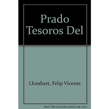 Treasures Of The Prado (Spanish Edition) (9788437614007)