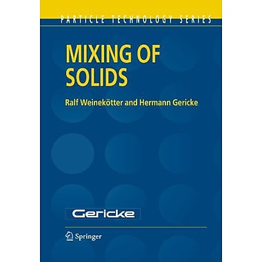 Mixing of Solids (Particle Technology Series), New Book (9789048154241)