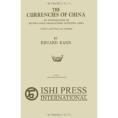 The Currencies of China: An investigation of silver & gold transactions affecting China with a section, Used (9784871878852)