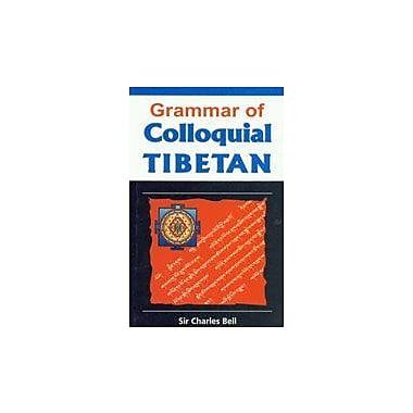 Grammar of Colloquial Tibetan, New Book (9788177690705)