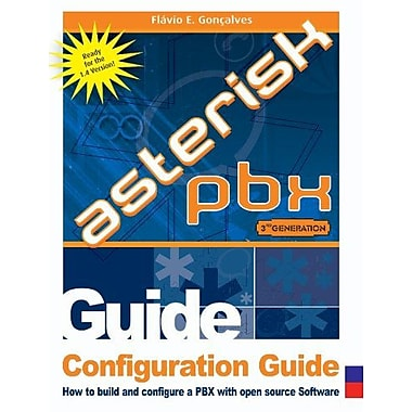 Configuration Guide For Asterisk Pbx (9788590690429)