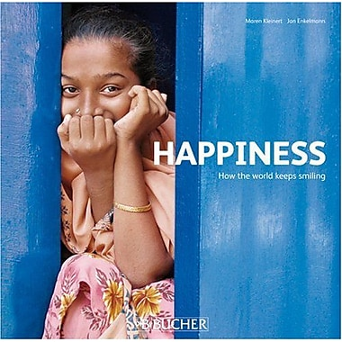 Happiness: How The World Keeps Smiling (9783765816581)