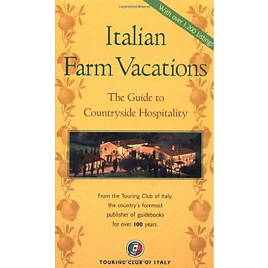 Italian Farm Vacations: The Guide to Countryside Hospitality (Dolce Vita), Used Book (9788836528387)