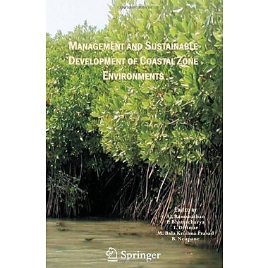 Management and Sustainable Development of Coastal Zone Environments, Used Book (9789048130672)