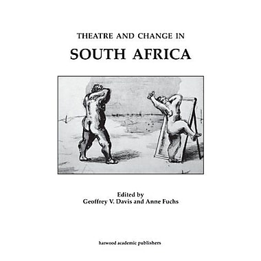 Theatre & Change/South Africa: (Contemporary Theatre Studies), New Book (9783718656516)