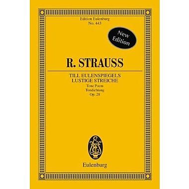 Till Eulenspiegels Lustige Streiche, Op. 28: Symphonic Poem, New Book (9783795766191)