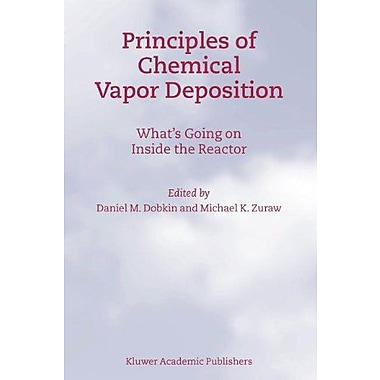 Principles of Chemical Vapor Deposition, New Book (9789048162772)